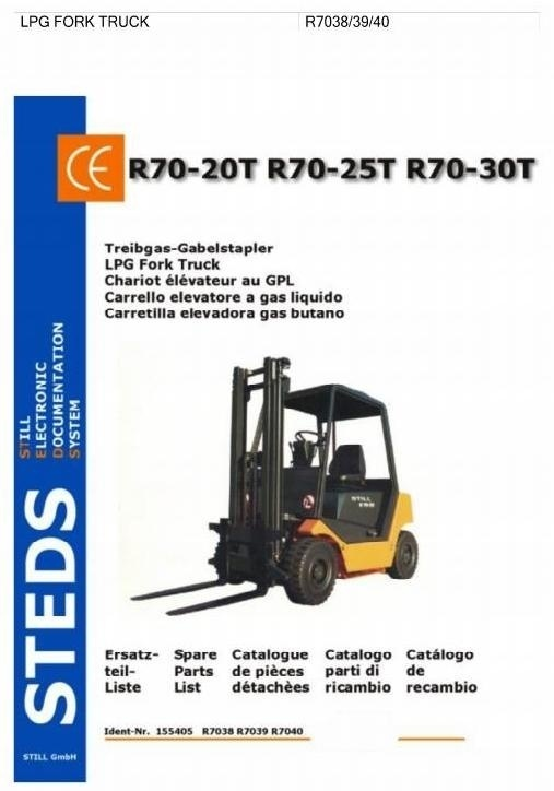 Still LPG Fork Truck R70-20T, R70-25T, R70-30T: TFG R7038, R7039, R7040 Parts Manual