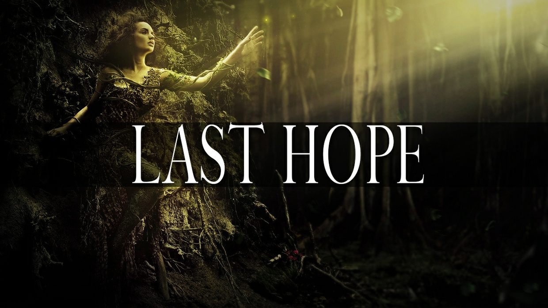 ''Last Hope''
