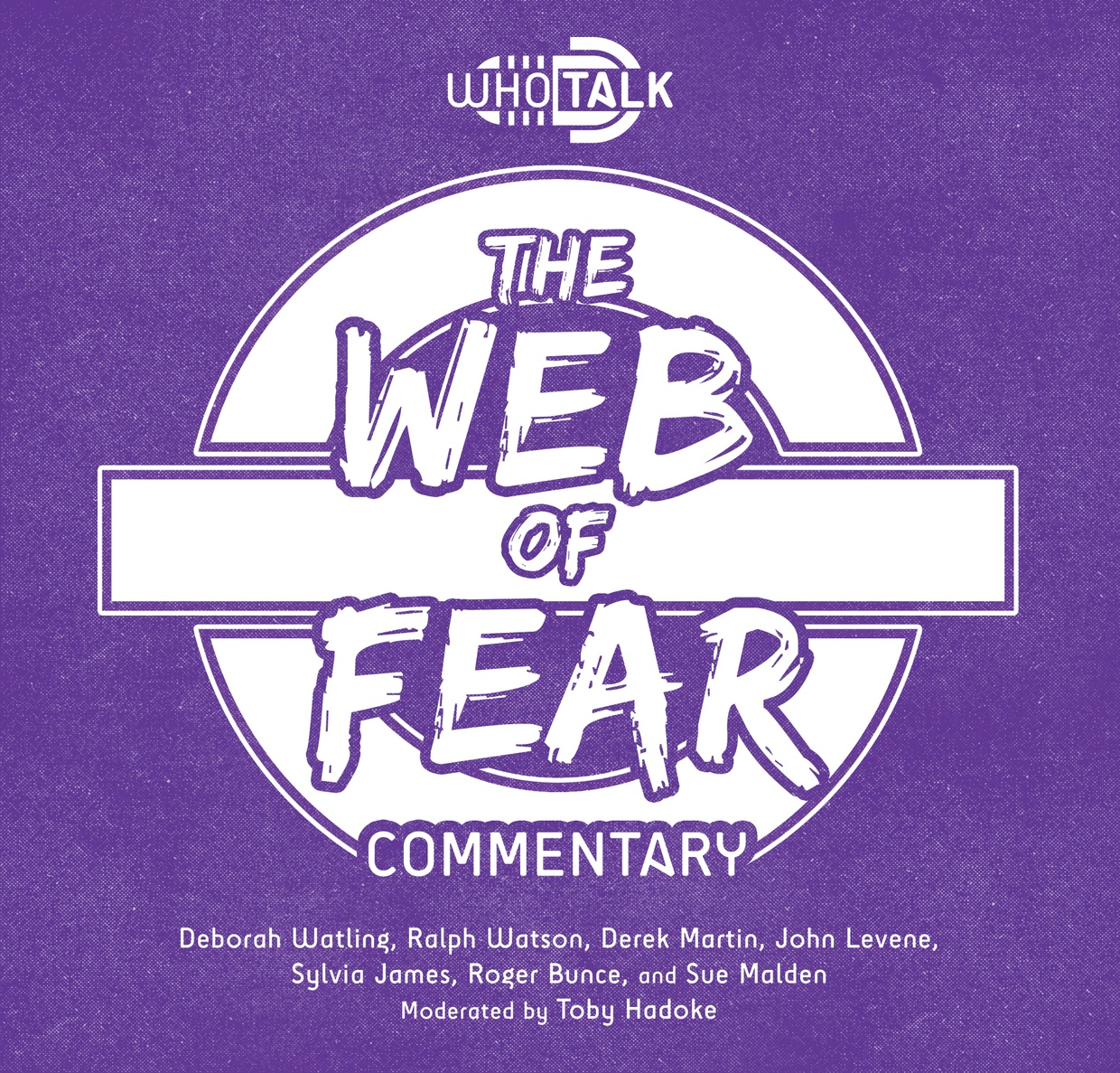 Who Talk: The Web of Fear (Audio Commmentary)