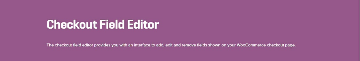 WooCommerce Checkout Field Editor 1.5.0 Extension