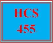 HCS 455 Week 4 Current Policy Part II: Topic Selection