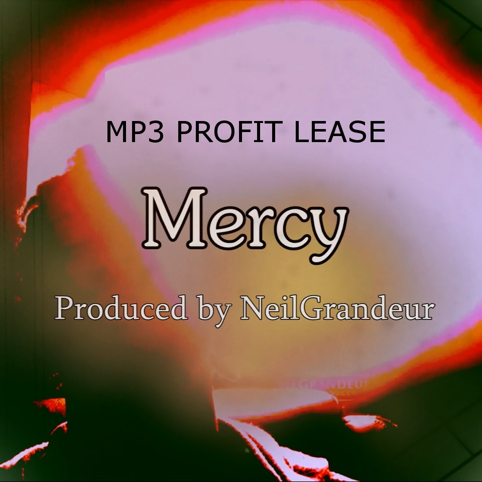 Mercy [Produced by NeilGrandeur] - Mp3 Standard Lease