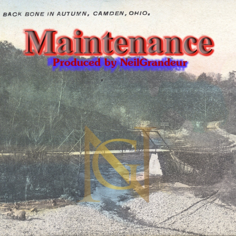 Maintenance [Produced by NeilGrandeur] Mp3 Standard Lease