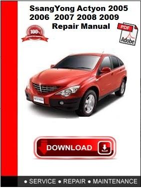 SsangYong Actyon 2005 2006 2007 2008 2009 Repair Manual