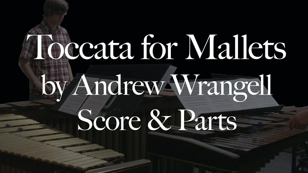 Toccata for Mallets - Andrew Wrangell - Sheet Music