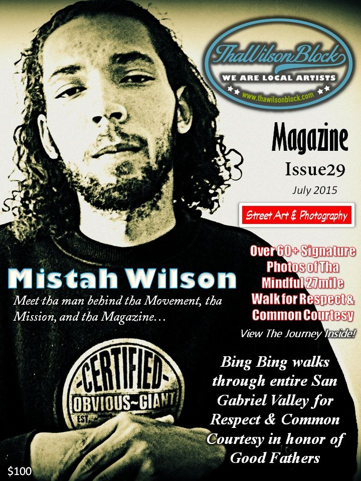 "ThaWilsonBlock Magazine Issue29 ""Respect & Common Courtesy"""