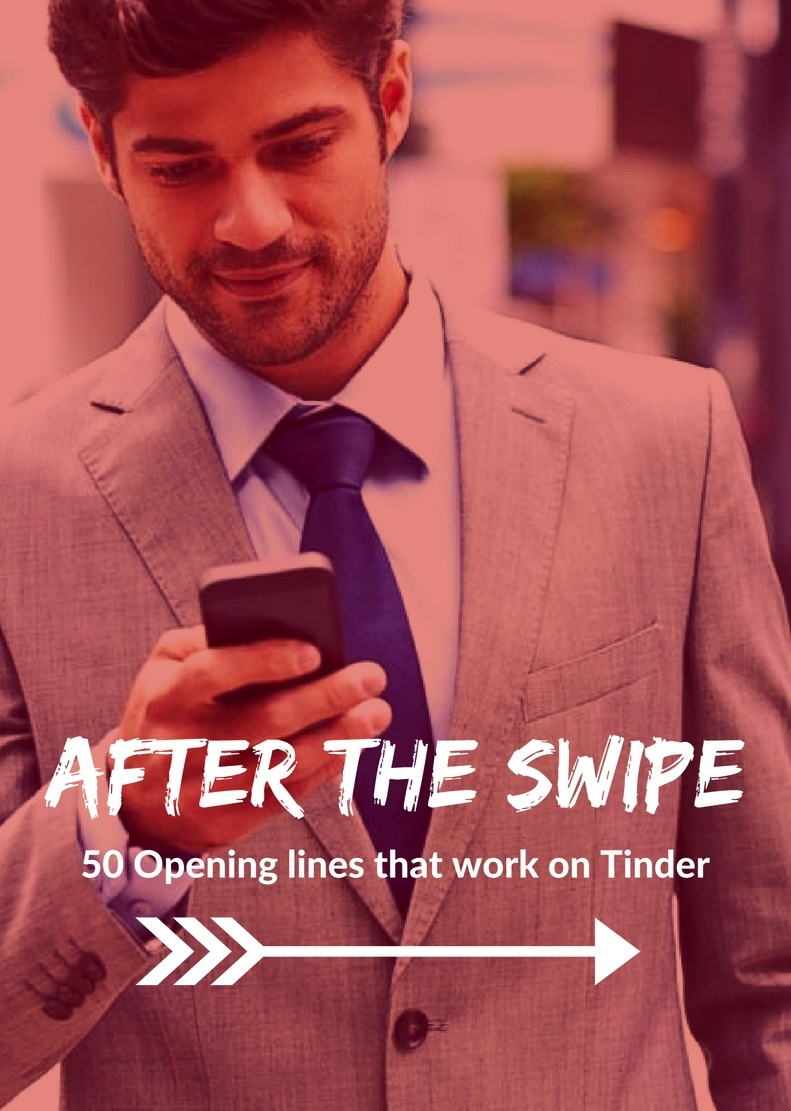 After the Swipe: 50 Opening Lines That Work Online
