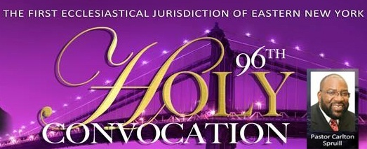 96th Holy Convocation 2017 Morning Speaker: Pastor Carlton Spruill