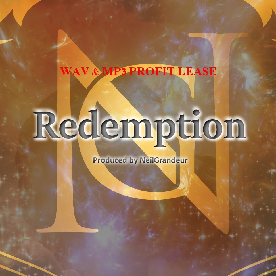Redemption [Produced by NeilGrandeur] - Wav Standard Lease
