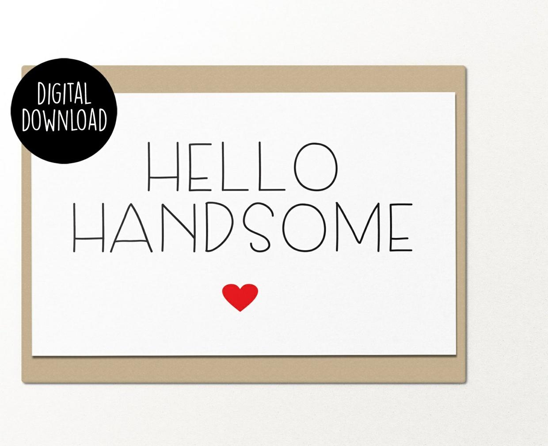 Hello Handsome printable greeting card