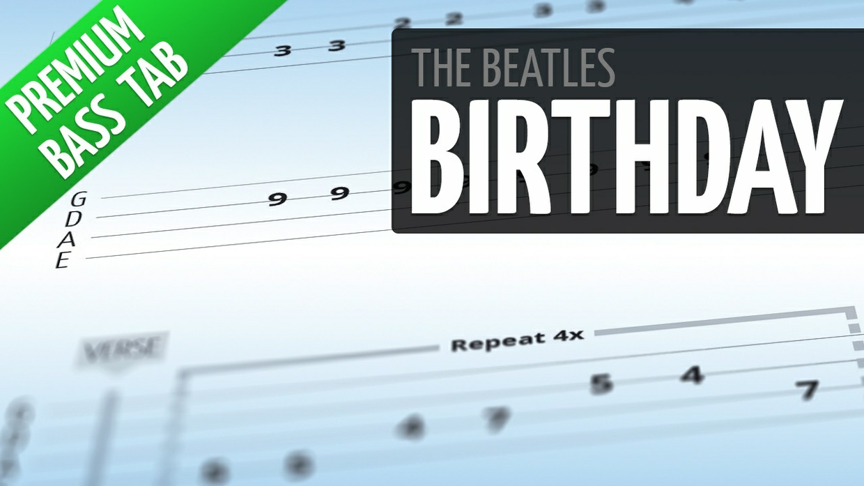 Birthday (Premium Bass Tab)