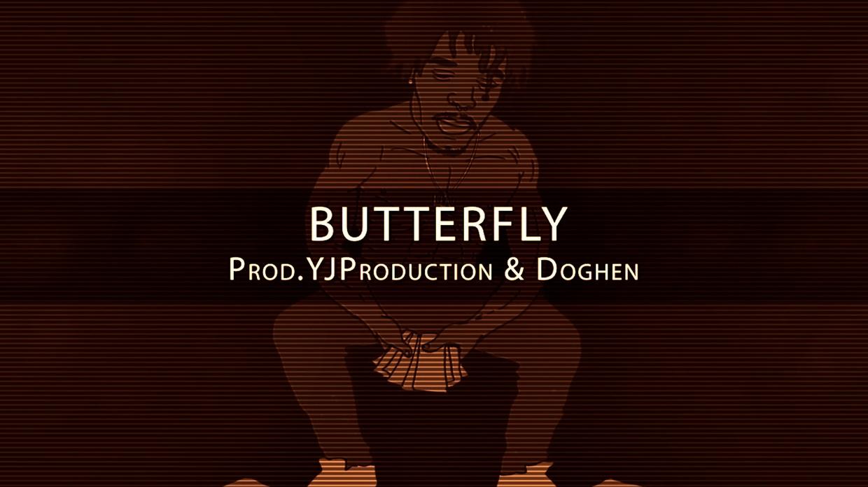 BUTTERFLY | YJ Production ft.Doghen