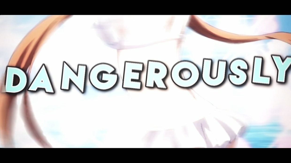 I loved you dangerously [Project File W/ Clips]