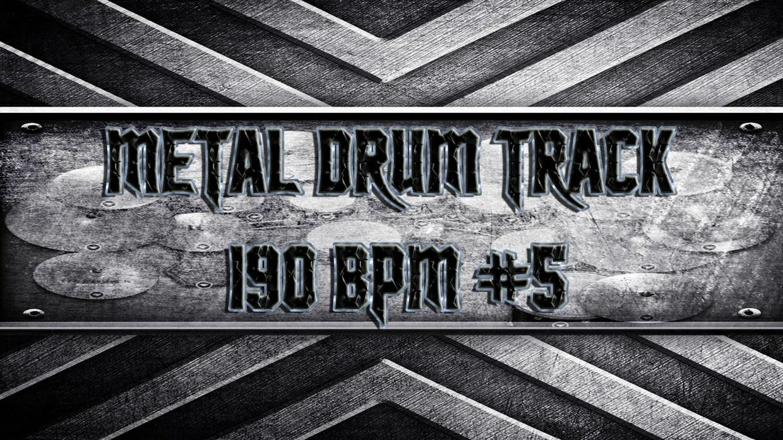 Metal Drum Track 190 BPM #5
