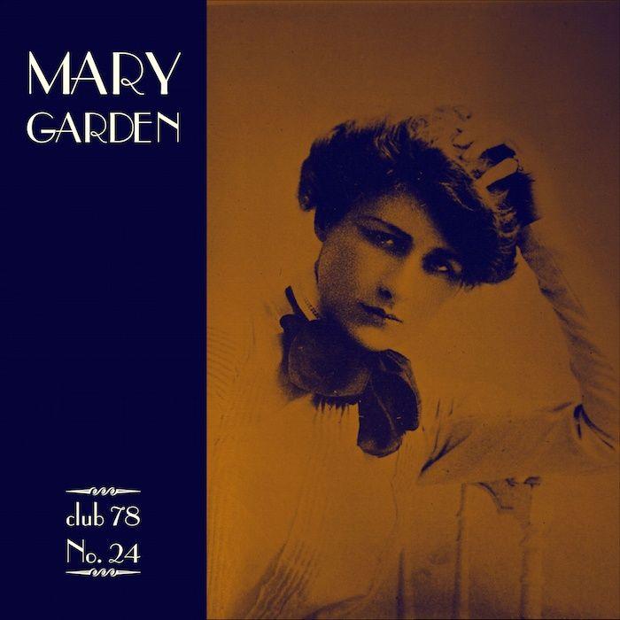 Mary Garden * club 78 No. 24
