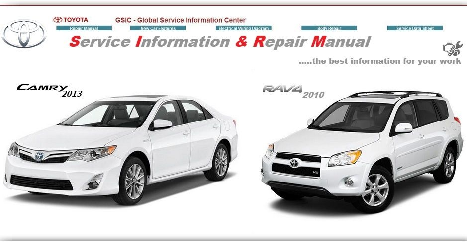 TOYOTA CAMRY 2013 & RAV-4 2010 WORKSHOP MANUALS