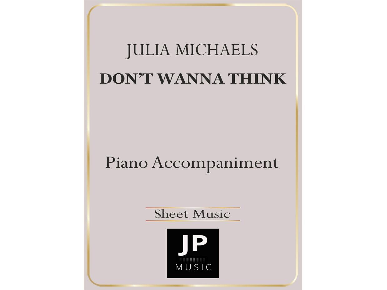 Don't Wanna Think - Piano Accompaniment