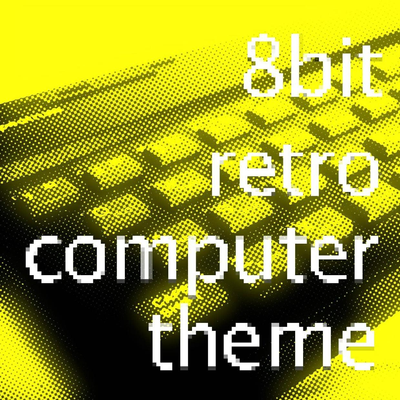 8bit Retro Computer Theme