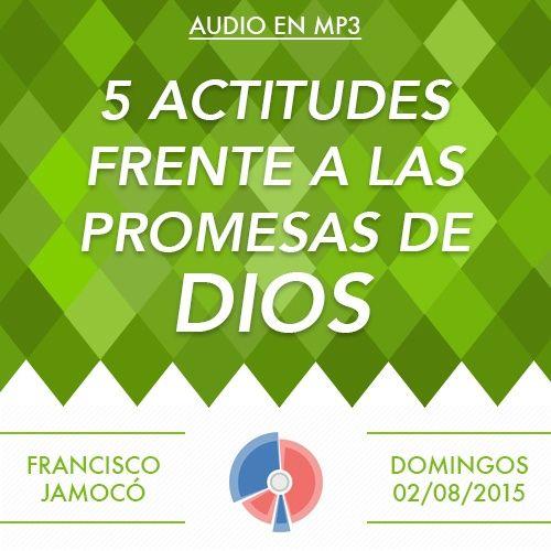 5 Actitudes frente a las promesas de Dios