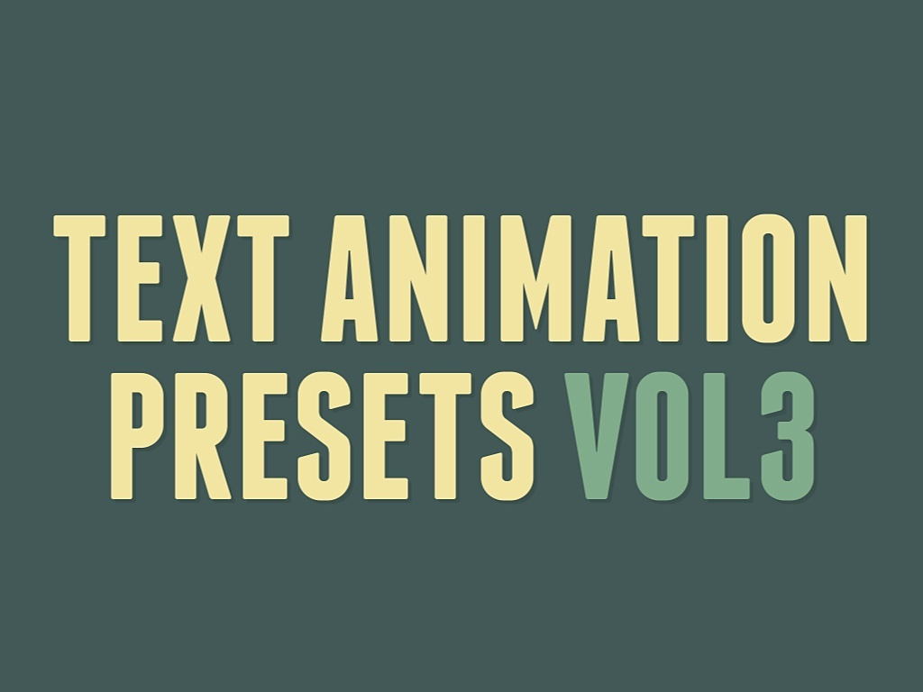 Text Animation Presets Vol3