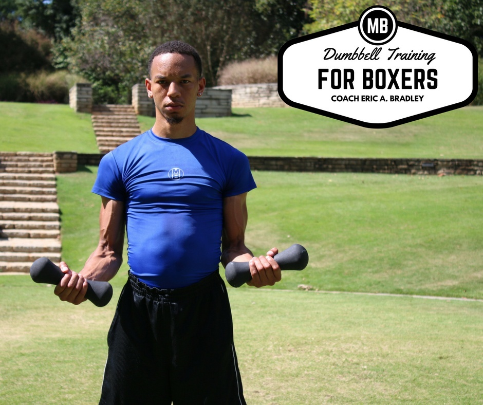 DUMBBELL TRAINING FOR BOXERS BY COACH ERIC A. BRADLEY