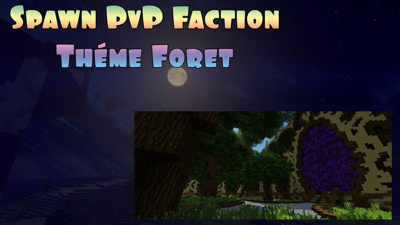 Spawn PvP Faction thème Forêt