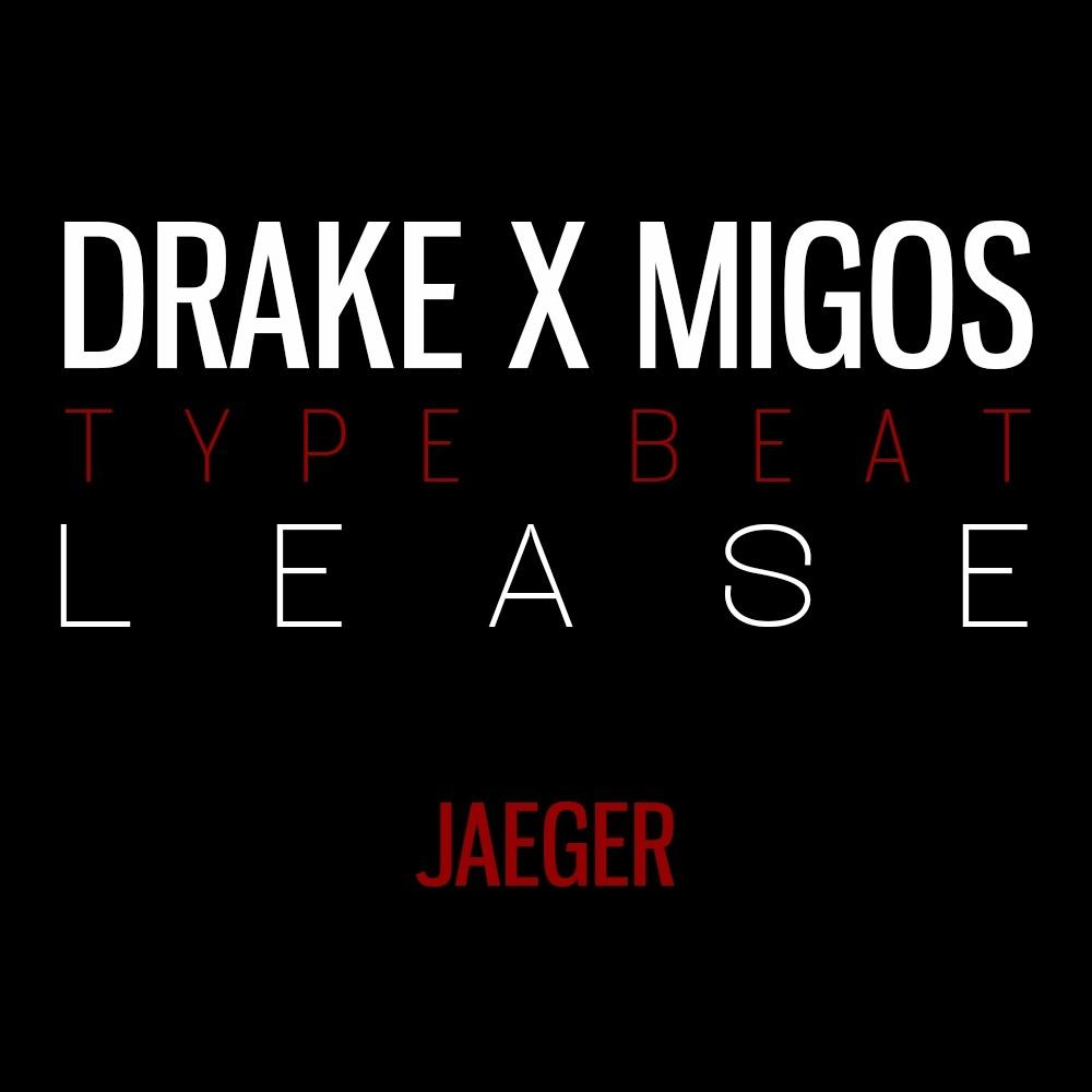 Drake x Migos Type Beat - [LEASE]