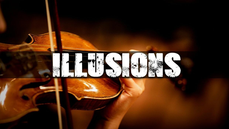 ''Illusions''