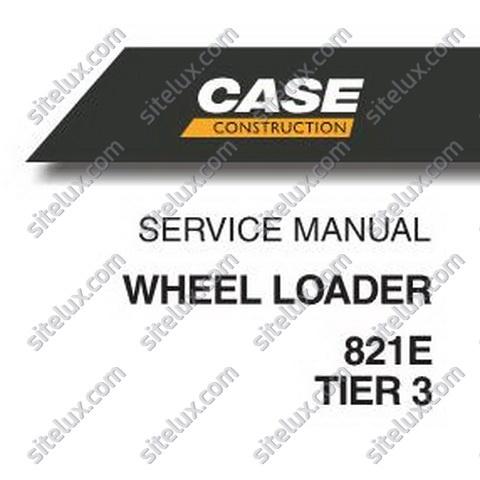 Case 821E Tier-3 Wheel Loader Service Manual - 84299244