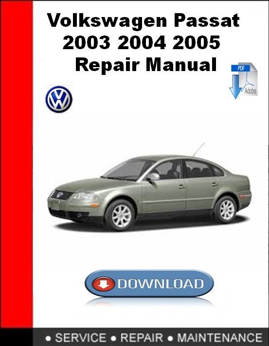 Volkswagen Passat 2003 2004 2005 Repair Manual