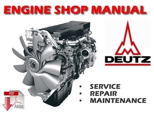 Deutz 912 , 913 Engine Workshop Service Manual