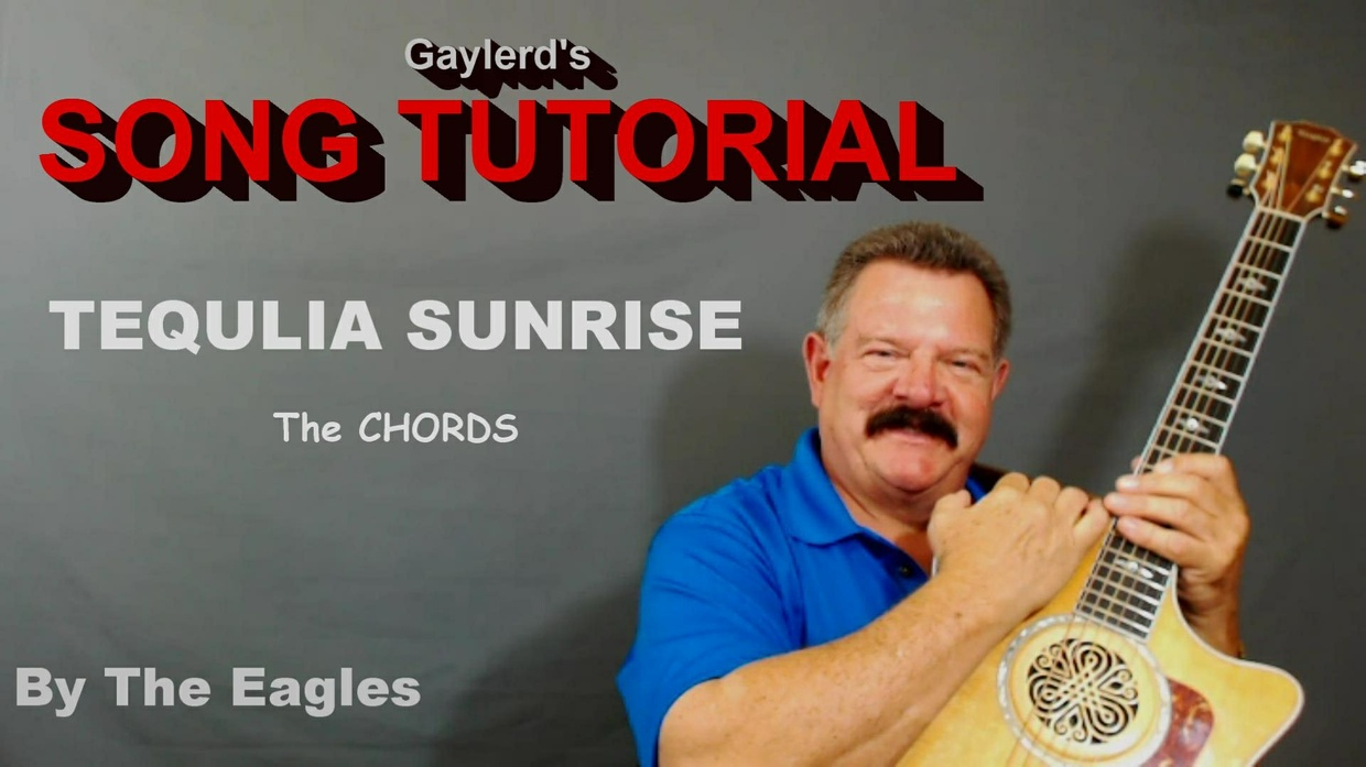 TEQUILA SUNRISE (The chords only)