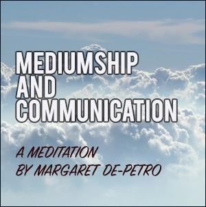Mediumship & Communication