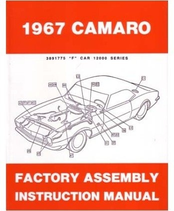 1967 Chevrolet Camaro Factory Assembly Manual