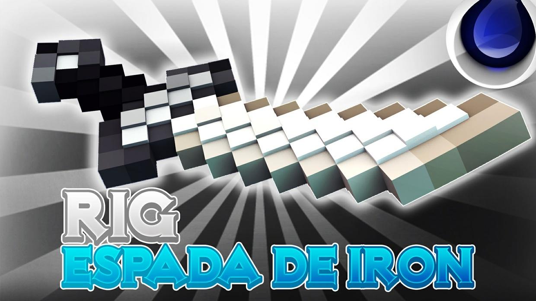 RIG ESPADA DE IRON CINEMA4D By: @GamerJuanAec
