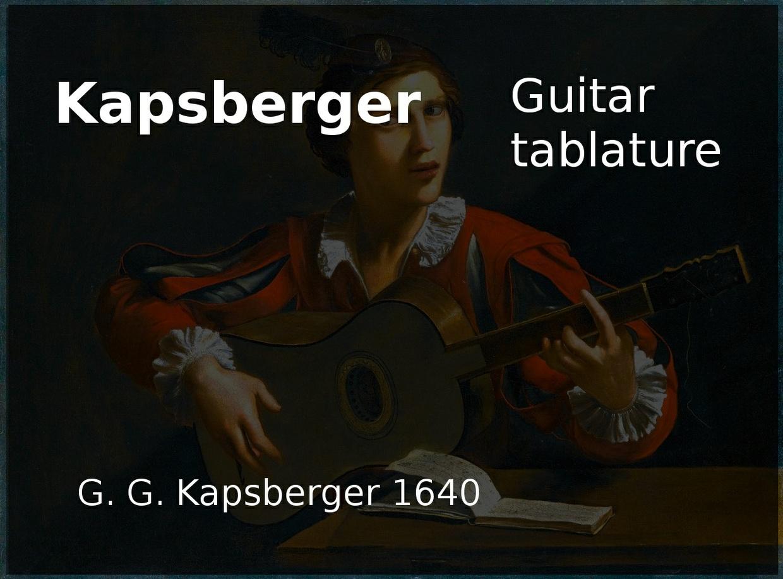 Kapsberger (G. G. Kapsberger 1640 ) - Guitar tablature