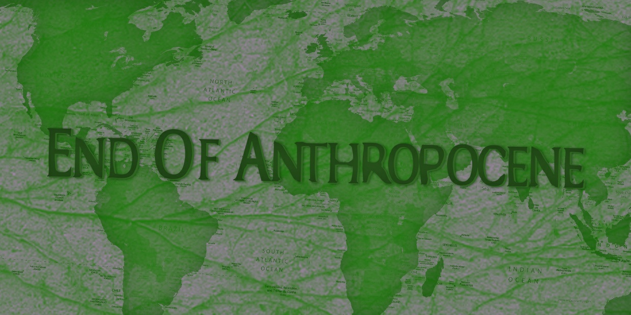 FONT - End Of Anthropocene