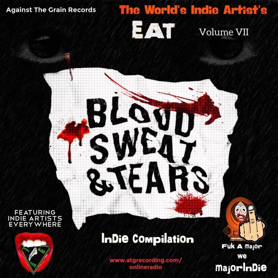 The World's Indie Artist's Volume VII, Blood, Sweat and Tears