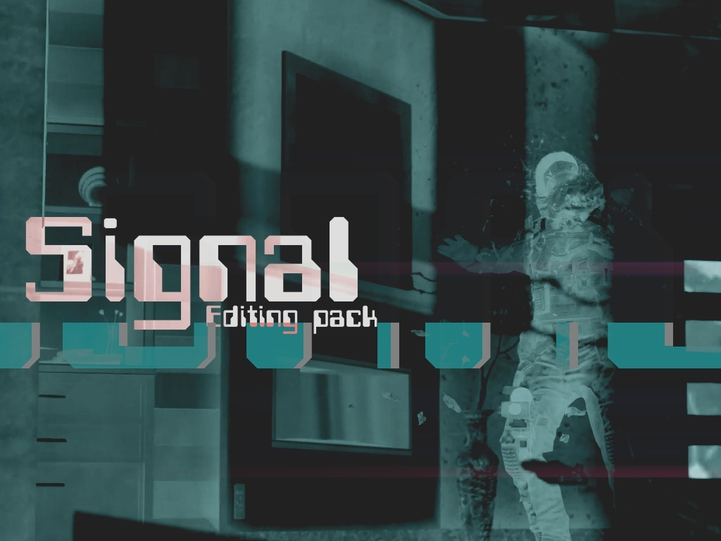 SIGNAL Editing Pack