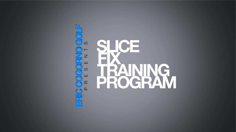 SLICE FIX TRAINING PROGRAM