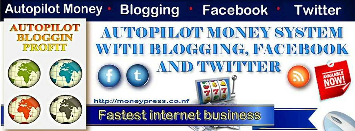 Autopilot Blogging Easy Money System