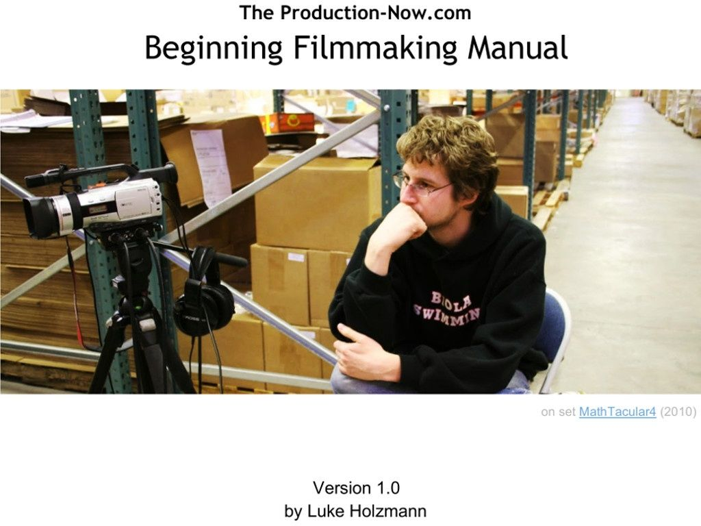Beginning Filmmaking Manual