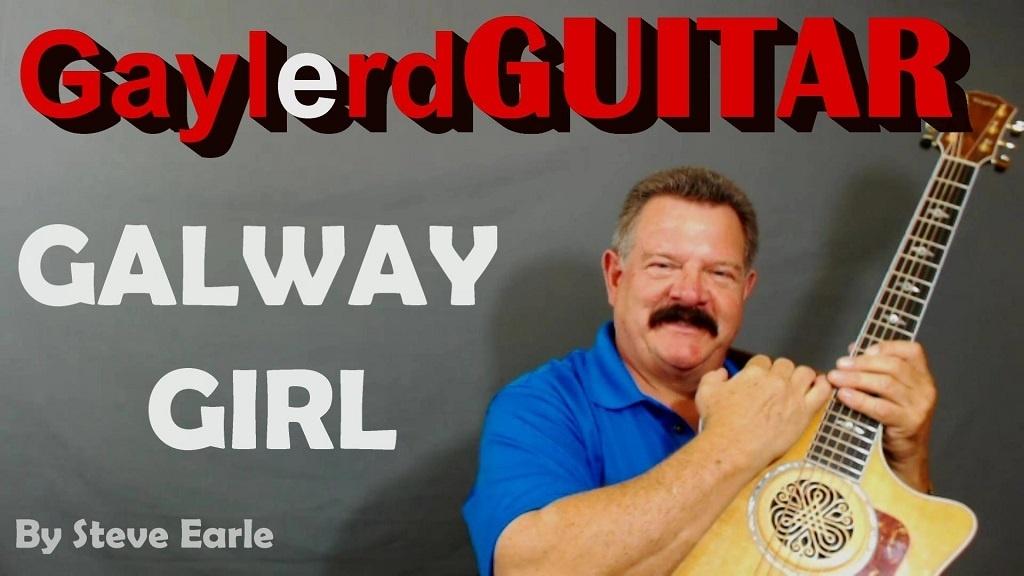 GALWAY GIRL by Steve Earl - SONG TUTORIAL