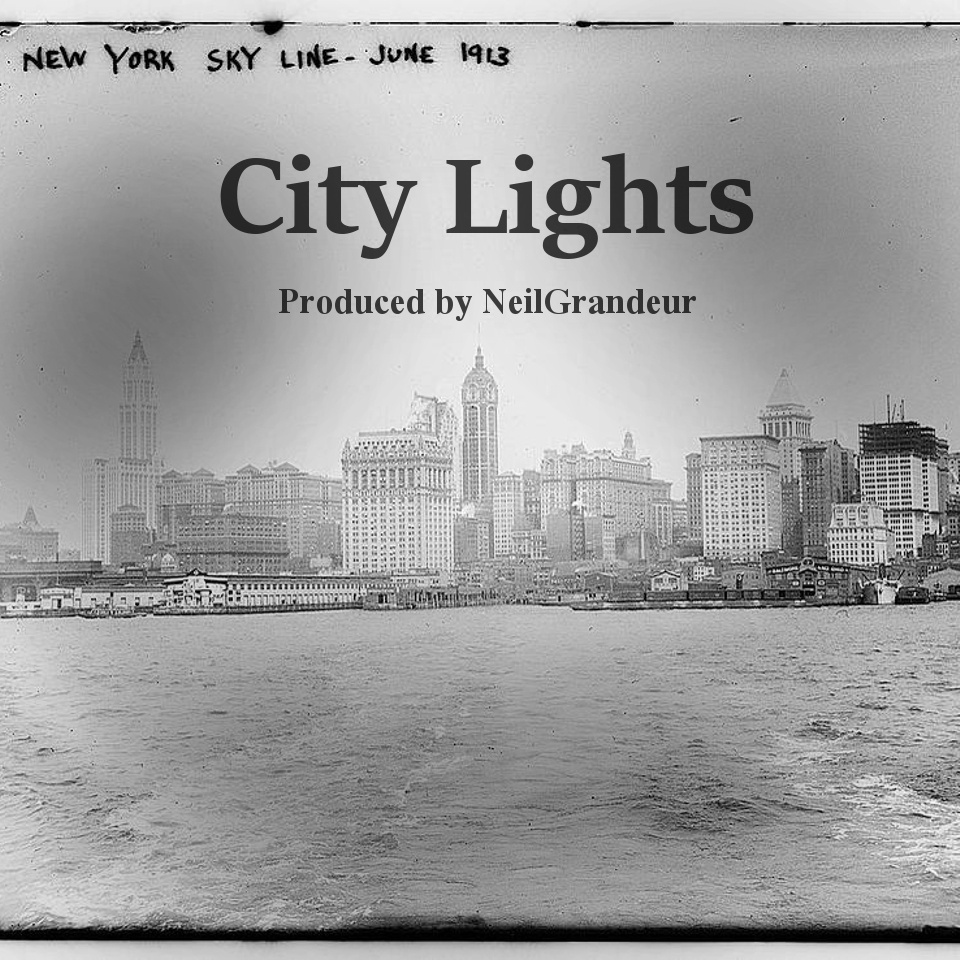 City Lights [Produced by NeilGrandeur] - Mp3 Standard Lease