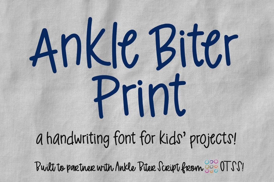 Ankle Biter Print: a kid-like handwriting font!