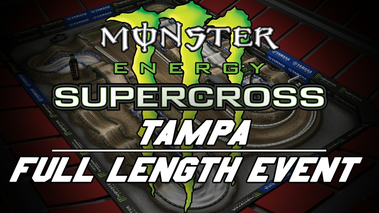 2018 Monster Energy Supercross Round 8 Tampa 720p HD