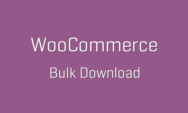 WooCommerce Bulk Download 1.2.8 Extension