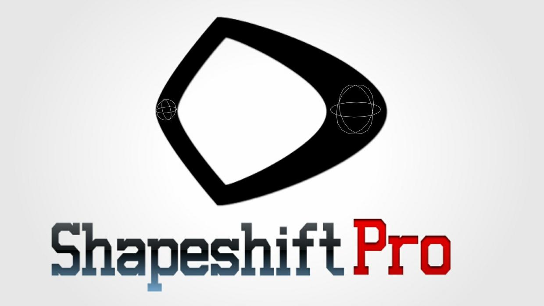 Shapeshift Pro v1
