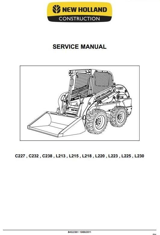 New Holland Loader C227, C232, C238, L213, L215, L218, L220, L223, L225, L230 Service Manual