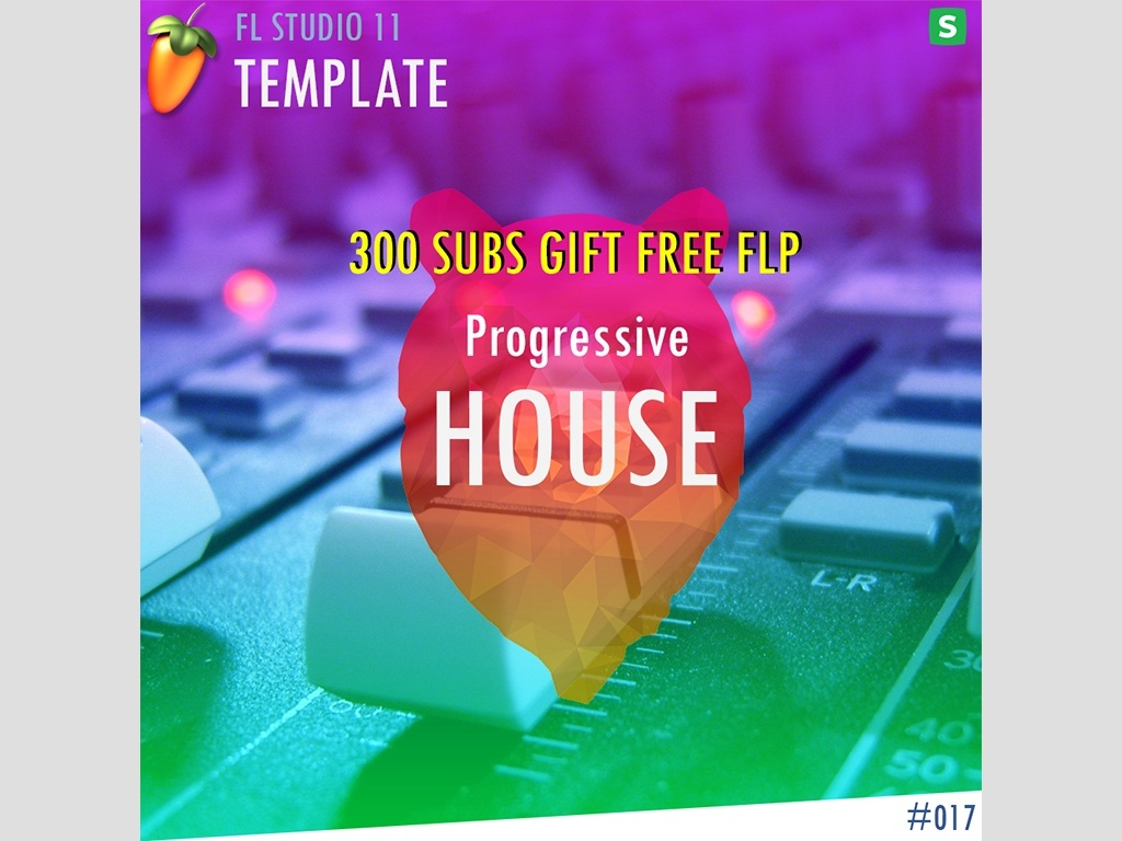 EDM TEMPLATE - Progressive House #17 ( 300 SUBS GIFT ) FREE